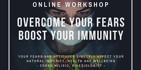 Overcome Your Fears, Boost Your Immunity tickets