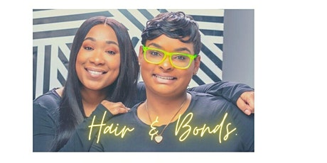 Hair and Bonds Information Session tickets