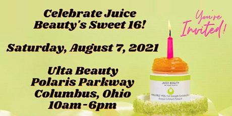 Juice Beauty's Sweet 16 Celebration tickets