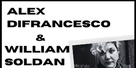 An Intimate Reading On The Patio with Alex DiFrancesco & William Soldan tickets