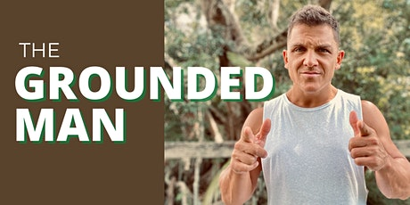 The Grounded Man tickets