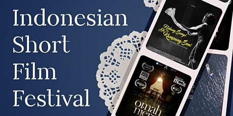 INDONESIAN SHORT FILM FESTIVAL tickets