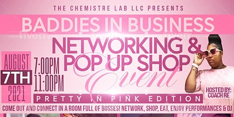 Baddies In Business Networking & Pop Up Shop Event tickets