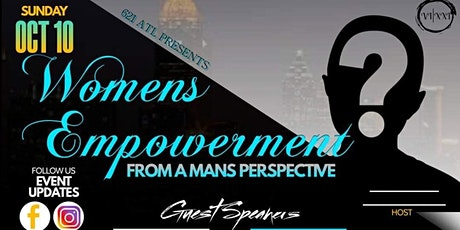 A Women's Empowerment From A Males Perspective tickets