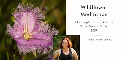 Wildflower Meditation - Ellis Brook Falls tickets