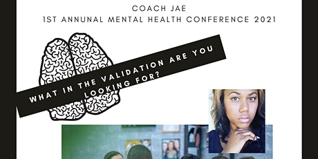 """Coach Jae's MH Conference """"What in the Validation are you LOOKING FOR?"""" tickets"""