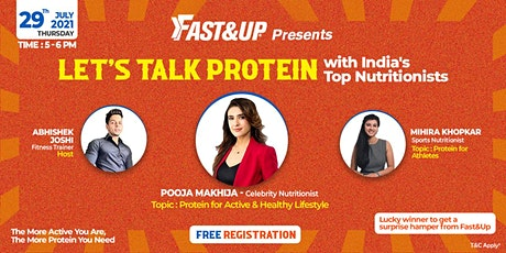 FAST&UP PRESENTS ''LET'S TALK PROTEIN'' With India's Top Nutritionists tickets