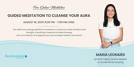 Free Online Meditation: Guided Meditation To Cleanse Your Aura tickets