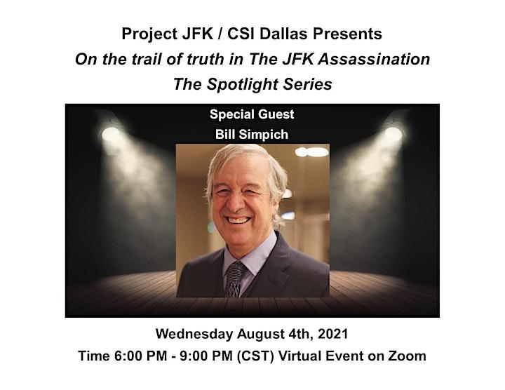 Project JFK / CSI Dallas Presents The Journey Spotlight Series Bill Simpich image