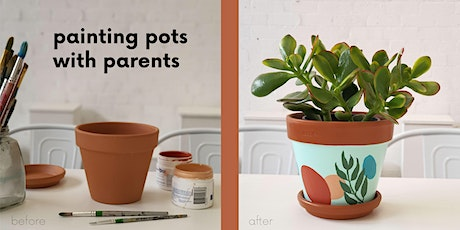 Painting Pots with Parents tickets