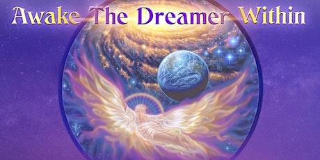 Awaken the Dreamer Within tickets