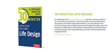 30 Minuten Life Design - die interaktive Lesung zur Buch-Veröffentlichung tickets