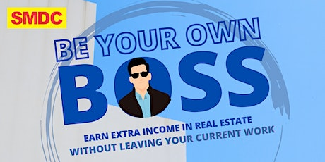 FREE ADMISSION - BE YOUR OWN BOSS tickets