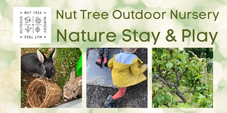 Nut Tree Outdoor Nursery Nature Stay and Play tickets