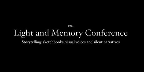 2021 Light and Memory Conference tickets