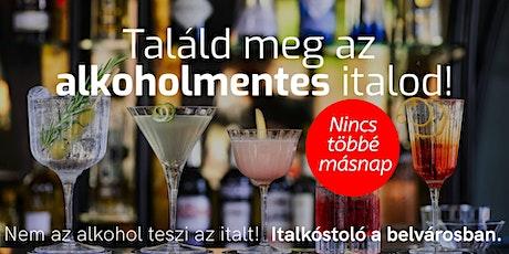 Találd meg az alkoholmentes italod! tickets