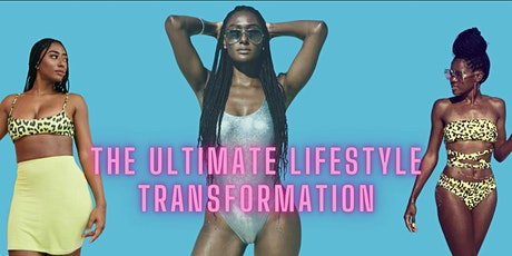 THE ULTIMATE LIFESTYLE TRANSFORMATION tickets