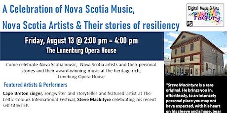 A Celebration of Nova Scotia Music,  Nova Scotia Artists & Their stories of tickets