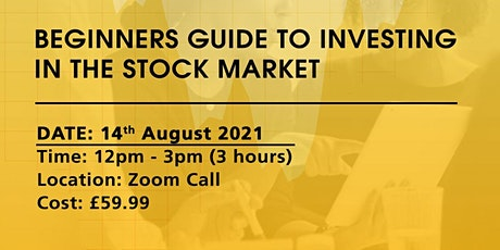 Beginners Guide to Investing In The Stock Market tickets