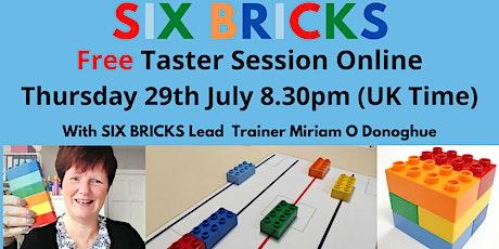 FREE TASTER SESSION - SIX BRICKS tickets