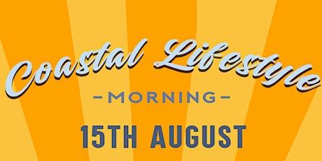 Coastal Lifestyle morning tickets