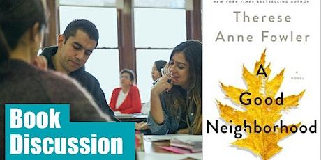 Online Book Club: A Good Neighborhood tickets