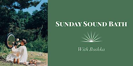 Sunday Sound Bath with Boshka tickets