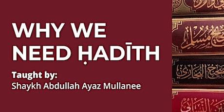 Why we need Hadith tickets