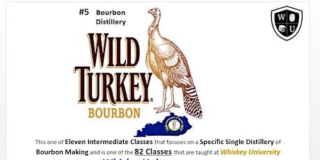 Wild Turkey Brands Tasting Class (Course #305) tickets