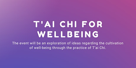 T'ai Chi for Wellbeing tickets