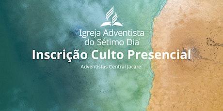 Culto Presencial 31/07 Adventistas Central Jacareí ingressos