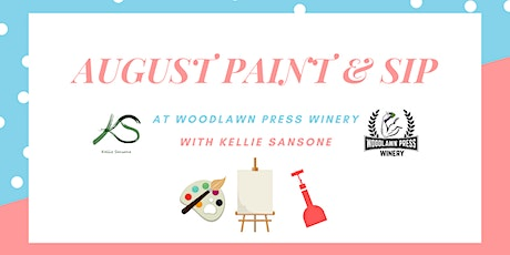 August Paint & Sip tickets