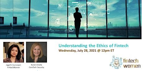 Understanding the Ethics of Fintech Tickets