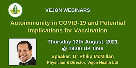 Autoimmunity in COVID-19 and Potential Implications for Vaccination tickets