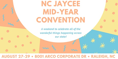 NC Junior Chamber 2021 Midyear Convention tickets