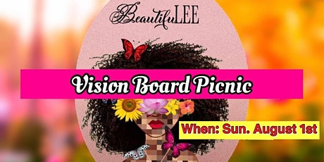 Vision Board Picnic by Beautifulee Uncensored tickets