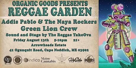 Reggae Garden Show #3 with Addis Pablo & The Naya Rockers & Green Lion Crew tickets