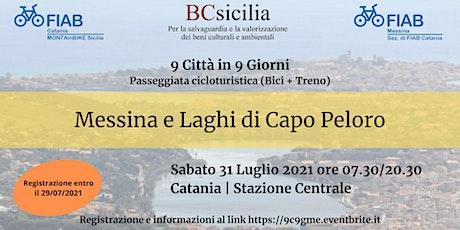 """9 Città in 9 Giorni - Ciclotour """"Messina e Laghi d biglietti"""