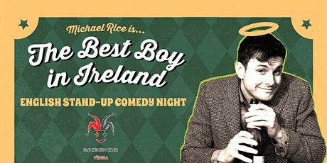 Michael Rice (IE) - English Stand-Up Comedy Night Tickets
