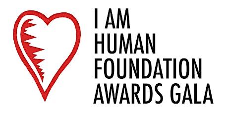 The I Am Human Awards Gala tickets