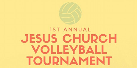 1st Annual Jesus Church Volleyball Tournament tickets
