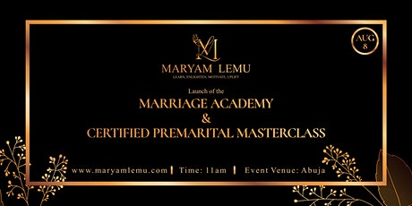 Launch of the Marriage Academy & Certified Premarital Masterclass (Aug 8) tickets