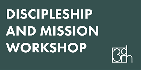Discipleship and Mission Workshop - North Reading, MA tickets