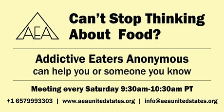 IS FOOD A PROBLEM FOR YOU? Addictive Eaters Anonymous can help. tickets