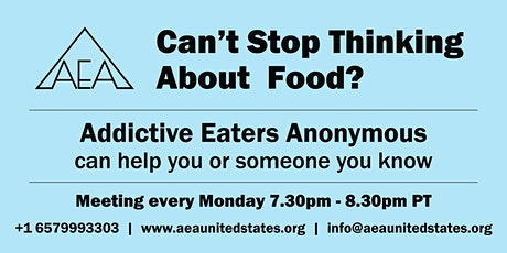 IS FOOD A PROBLEM FOR YOU? Addictive Eaters Anonymous can help tickets