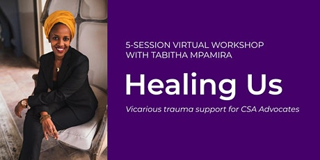 Healing Us - Session 5:  Boundaries, Agency, Self Love & Community tickets