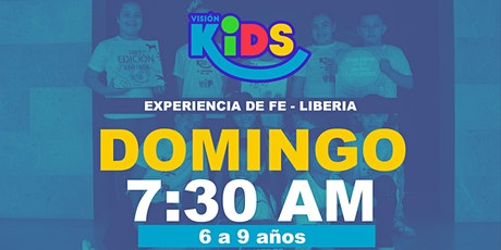 Experiencia de Fe. KIDS 7:30am. Liberia entradas