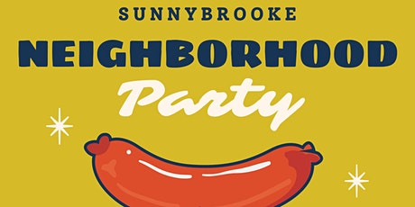 Sunnybrooke neighborhood party tickets