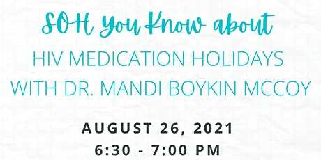 SOH You Know... about HIV Medication Holidays tickets