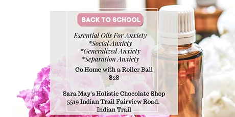 Back to School Anxiety Oils tickets